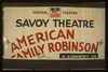 American Family Robinson  A Comedy In Three Acts By George Savage : A Sizzling Fun-filled Comedy Of Family Life And Strife. Image