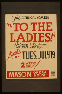 The Satirical Comedy  To The Ladies  By George S. Kaufman And Marc Connelly Image