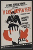 Detroit Federal Theatre Unit Of Michigan Works Progress Administration Presents  It Can T Happen Here  By Sinclair Lewis Image