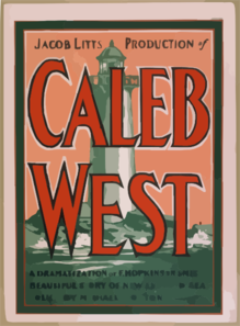 Jacob Litt S Production Of Caleb West A Dramatization Of F. Hopkinson Smith S Beautiful Story Of New England Sea-folk By Michael Morton. Clip Art
