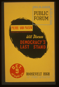 Pierre Van Paasen, Noted Foreign Correspondent & Author, Will Discuss Democracy S Last Stand  / Designed & Produced By Iowa Art Program Wpa. Image