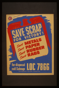 Save Scrap For Victory! Save Metals, Save Paper, Save Rubber, Save Rags. Image