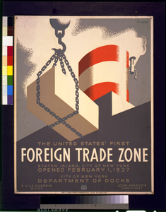 The United States  First Foreign Trade Zone, Staten Island, City Of New York, Opened February 1, 1937  / Herzog. Image