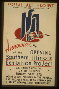 Federal Art Project, Works Progress Administration, Announces The Opening Of The Southern Illinois Exhibition Project ... Image