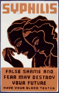 Syphilis False Shame And Fear May Destroy Your Future : Have Your Blood Tested. Clip Art