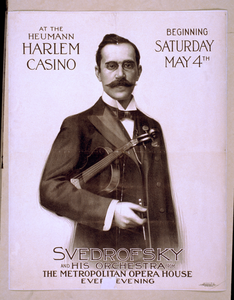 At The Heumann Harlem Casino Beginning Saturday, May 4th, Svedrofsky And His Orchestra From The Metropolitan Opera House, Ever[y] Evening Image