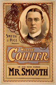 Smyth & Rice Present Willie Collier In His New Farce Mr. Smooth Image