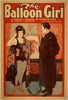 The Ballooon Girl A Comedy Drama Of Circus Life By Robert J. Sherman : Not A Moving Picture. Image
