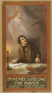Mr. Henry Ludlowe In The Raven The Love Story Of Edgar Allan Poe By George Hazelton. Image