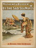 Mathews & Bulger Presenting Rag Time Opera, By The Sad Sea Waves Image