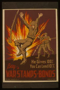 He Gives 100%, You Can Lend 10% Buy War Stamps & Bonds / John Mccrady. Image