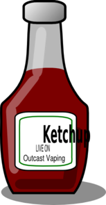 Ketchup Live On Outcast Vaping Clip Art