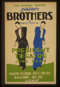 The Federal Theatre Div. Of Wpa Presents  Brothers  By Herbert Ashton Jr. Image