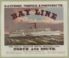 The Great Through Route Between The North And South - Bay Line - Baltimore, Norfolk & Portsmouth Image