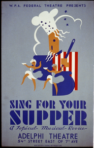 W.p.a. Federal Theatre Presents  Sing For Your Supper  A Topical Musical Revue Image