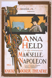 F. Ziegfeld, Jr. Presents Anna Held In Jeaan Richepin S Play, Mam Selle Napoleon Music By Gustave Lüders ; Lyrics & Adaptation By Joseph Herbert. Image