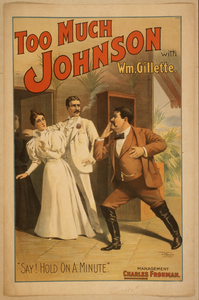 Too Much Johnson With Wm. Gillette. Image