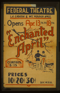 Enchanted April  Opens Apr. 13th To 18th, Federal Theatre, La Cadena & Mt. Vernon Aves. Image