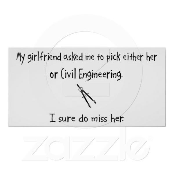 Pick Girlfriend Or Civil Engineering Poster Raaa C F E D B