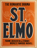 St. Elmo The Romantic Drama : From Augusta J. Evans World Famous Novel. Image