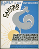 Early Is The Watchword For Cancer Control Early Diagnosis, Early Treatment Will Save Many Lives : Early Cancer Can Be Cured. Image