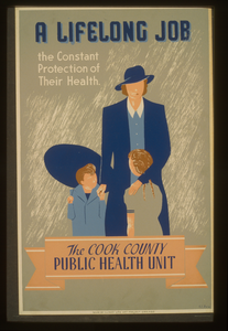 A Lifelong Job--the Constant Protection Of Their Health--the Cook County Public Health Unit  / E.s. Reid. Image