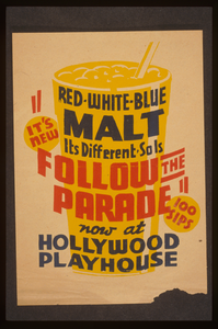 It S New! - Red White Blue Malt - It S Different - So Is Follow The Parade  Now At Hollywood Playhouse. Image