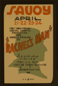 First Anniversary Federal Theatre Production And World Premiere Of  Rachel S Man  A Dramatization Of The Life Of America S Most Colorful Soldier-statesman Andrew Jackson. Clip Art