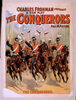 Charles Frohman Presents A New Play, The Conquerors By Paul M. Potter. Image