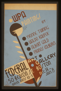 Wpa Paintings By Yvonne Twining, Waldo Kaufer, Albert Gold, [and] Francis Colburn Federal Art Gallery, 50 Beacon St., Boston. Image