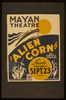 Alien Corn  By Sidney Howard Image