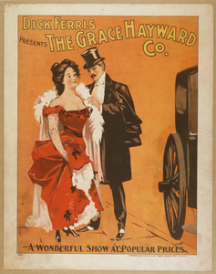 Dick Ferris Presents The Grace Hayward Co. A Wonderful Show At Popular Prices. Image