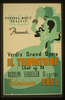 Wpa In Ohio Federal Music Project Presents Verdi S Grand Opera  Il Trovatore  Cast Of 75 : Rudolph Schueller Director. Image
