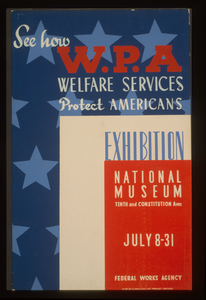 See How Wpa Welfare Services Protect Americans Exhibition National Museum / Galic. Image