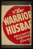 The Warrior S Husband  Brilliantly Humorous Comedy. Image