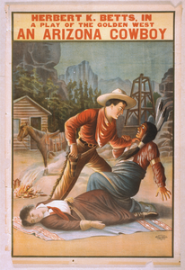 Herbert K. Betts In A Play Of The Golden West, An Arizona Cowboy Image