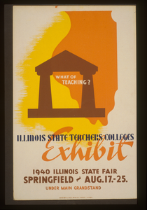 What Of Teaching? Illinois State Teachers Colleges Exhibit. Image