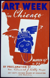 Art Week In Chicago By Proclamation Of ... Hon. Edward J. Kelly, Mayor : Art Dept. Chicago Board Of Education, E.w. Robertson. Image