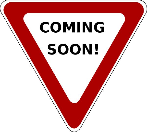 Coming Soon Yield Clip Art at Clker.com - vector clip art online ...