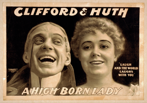 Clifford & Huth, A High Born Lady Laugh And The World Laughs With You. Image