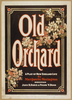 Old Orchard A Play Of New England Life By Marguerite Merington. Image