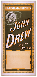Charles Frohman Presents John Drew And His Company Image