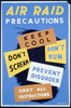 Air Raid Precautions Keep Cool, Don T Scream, Don T Run, Prevent Disorder, Obey All Instructions. Image
