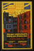 Help Your Neighborhood By Keeping Your Premises Clean Tenement House Dept. Of The City Of New York : F.h. La Guardia, Mayor : Langdon W. Post, Commissioner. Image
