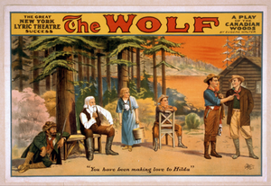 The Wolf A Play Of The Canadian Woods By Eugene Walter. Image