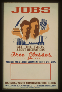 Jobs - Get The Facts About Occupations - Free Classes For Young Men And Women 16 To 25 Yrs.--national Youth Administration Of Illinois  / Dusek. Image