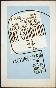 Art Exhibition, Wpa Federal Art Project, New Bedford Free Public Library, Jan. 25 To Feb. 7 Lectures. Image