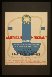 American Merchant Seamen Increase Your Professional Knowledge And Skill In The United States Maritime Service  / Halls ; Plattner. Image