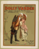 The Aborn Company Presents Dolly Varden The Musical Delicacy With A Great Singing Organization. Clip Art
