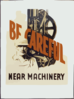Be Careful Near Machinery Clip Art